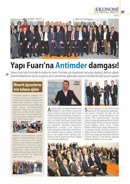 Akdeniz Ekonomi dergisinde yayınlanmış olan haberlerimiz.
